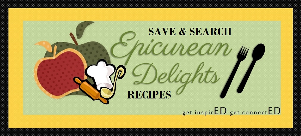 Pinned Epicurean Delights Recipes