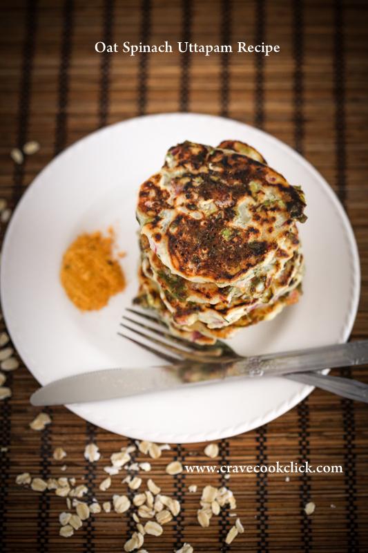 Oat Spinach Uttapam Recipe Crave Cook Click