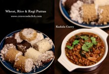 Rice Puttu, Wheat Puttu, Ragi Puttu Recipe with Kadala Curry