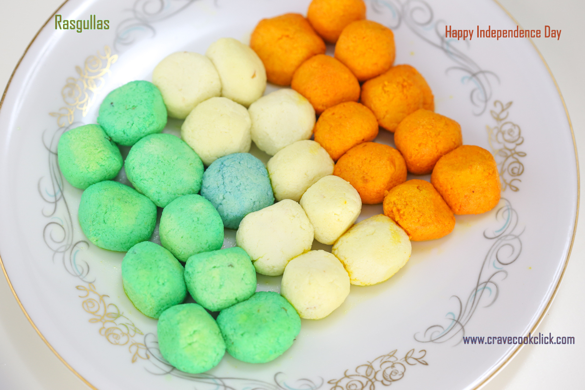 Tricolor Rasgullas: A very Happy Independence Day