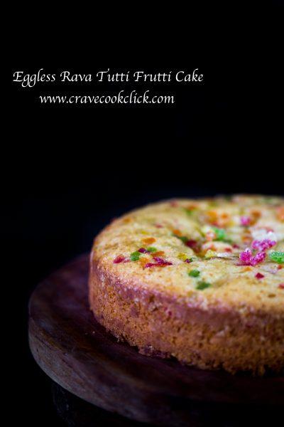 Rava cake, eggless cake, semolina cake, tutti frutti cake, easy cake recipe, pressure cooker cake, simple cake recipe